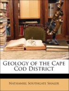 Geology of the Cape Cod District