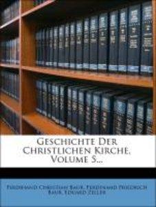 Geschichte der Christlichen Kirche, fuenfter Band