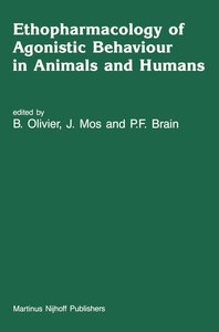 Ethopharmacology of Agonistic Behaviour in Animals and Humans