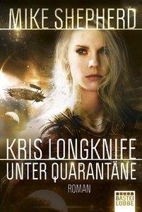 Kris Longknife: Unter Quarantäne