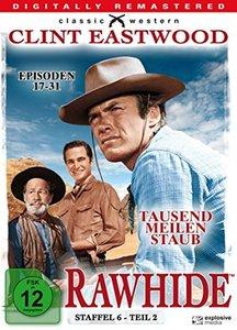 Rawhide - Tausend Meilen Staub - Season 6.2