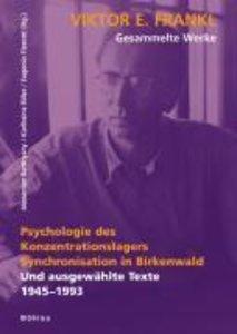 Psychologie des Konzentrationslagers. Synchronisation in Birkenw