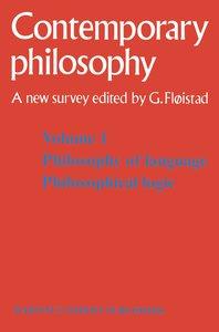 Tome 1 Philosophie du langage, Logique philosophique / Volume 1