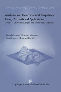 Variational and Hemivariational Inequalities Theory, Methods and