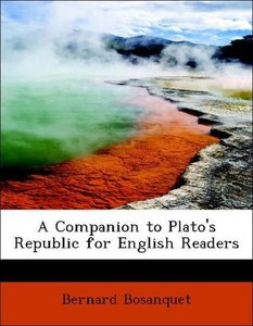 A Companion to Plato's Republic for English Readers