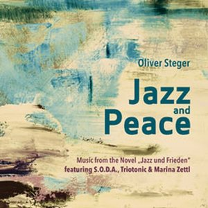 Jazz And Peace (Music From The Novel)