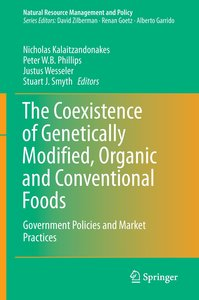 The Coexistence of Genetically Modified, Organic and Conventiona