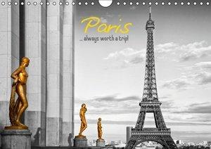 Paris... always worth a trip! (UK - Version) (Wall Calendar 2015