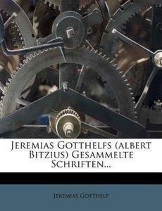 Jeremias Gotthelfs (albert Bitzius) Gesammelte Schriften, fuenft