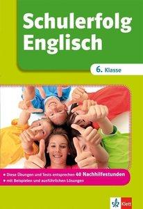 Schulerfolg Englisch 6. Klasse
