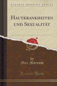 Hautkrankheiten und Sexualität (Classic Reprint)