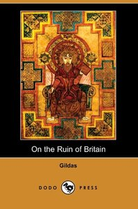 On the Ruin of Britain (Parts I and II)