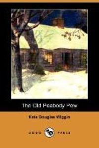 The Old Peabody Pew (Dodo Press)