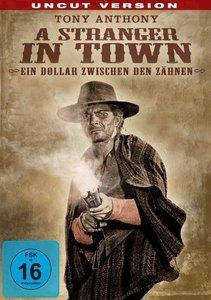 Ein Dollar zwischen den Zähnen (A Stranger in Town) - Uncut