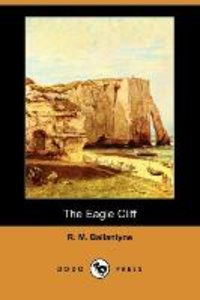 The Eagle Cliff (Dodo Press)
