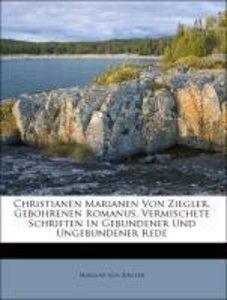 Christianen Marianen Von Ziegler, Gebohrenen Romanus, Vermischet
