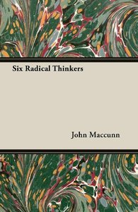 Six Radical Thinkers