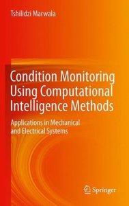 Condition Monitoring Using Computational Intelligence Methods