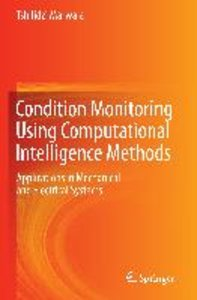 Condition Monitoring Using Computational Intelligence Methods