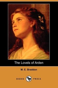The Lovels of Arden (Dodo Press)