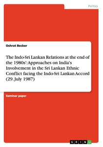 The Indo-Sri Lankan Relations at the end of the 1980s': Approach