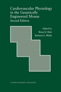 Cardiovascular Physiology in the Genetically Engineered Mouse