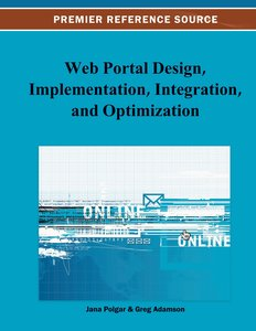 Web Portal Design, Implementation, Integration, and Optimization