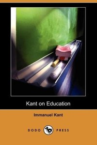 Kant on Education (Dodo Press)
