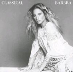 Classical Barbra (Re-Mastered)
