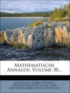 Mathematische Annalen, Volume 30...