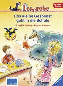 Leserabe: Das kleine Gespenst geht in die Schule