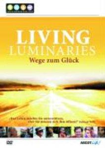 Living Luminaries-Wege zum Glück