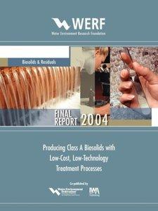 Producing Class a Biosolids W/ Low-Cost, Low-Tech Treatment Proc