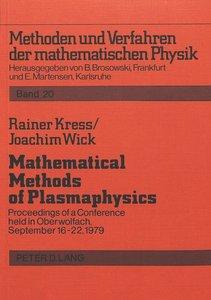Mathematical Methods of Plasmaphysics