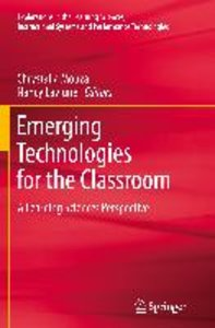 Emerging Technologies for the Classroom