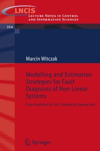Modelling and Estimation Strategies for Fault Diagnosis of Non-L