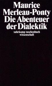 Die Abenteuer der Dialektik