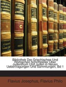 Bibliothek Der Griechischen Und Römischen Schriftsteller Über Ju