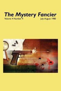 The Mystery Fancier (Vol. 4 No. 4) July/August 1980