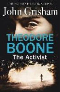Theodore Boone 04: The Activist