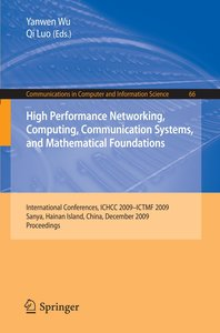High Performance Networking, Computing, Communication Systems, a