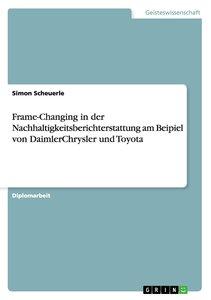 Frame-Changing in der Nachhaltigkeitsberichterstattung am Beipie