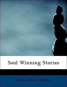 Soul Winning Stories