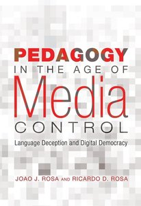 Pedagogy in the Age of Media Control