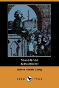 Miscellanea (Illustrated Edition) (Dodo Press)