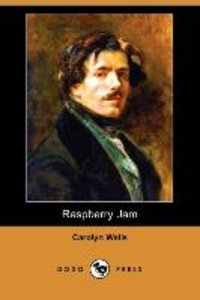 Raspberry Jam (Dodo Press)