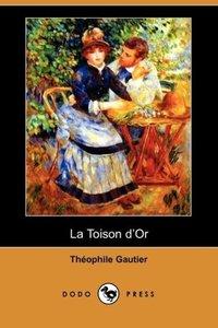 La Toison D'Or (Dodo Press)