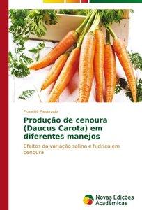 Produção de cenoura (Daucus Carota) em diferentes manejos
