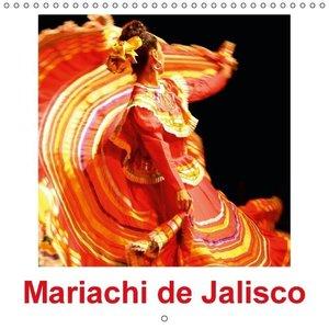 Mariachi de Jalisco (Calendrier mural 2015 300 × 300 mm Square)