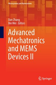 Advanced Mechatronics and MEMS Devices II